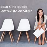 ¿Qué pasa si no quedo en mi entrevista en Sitel?